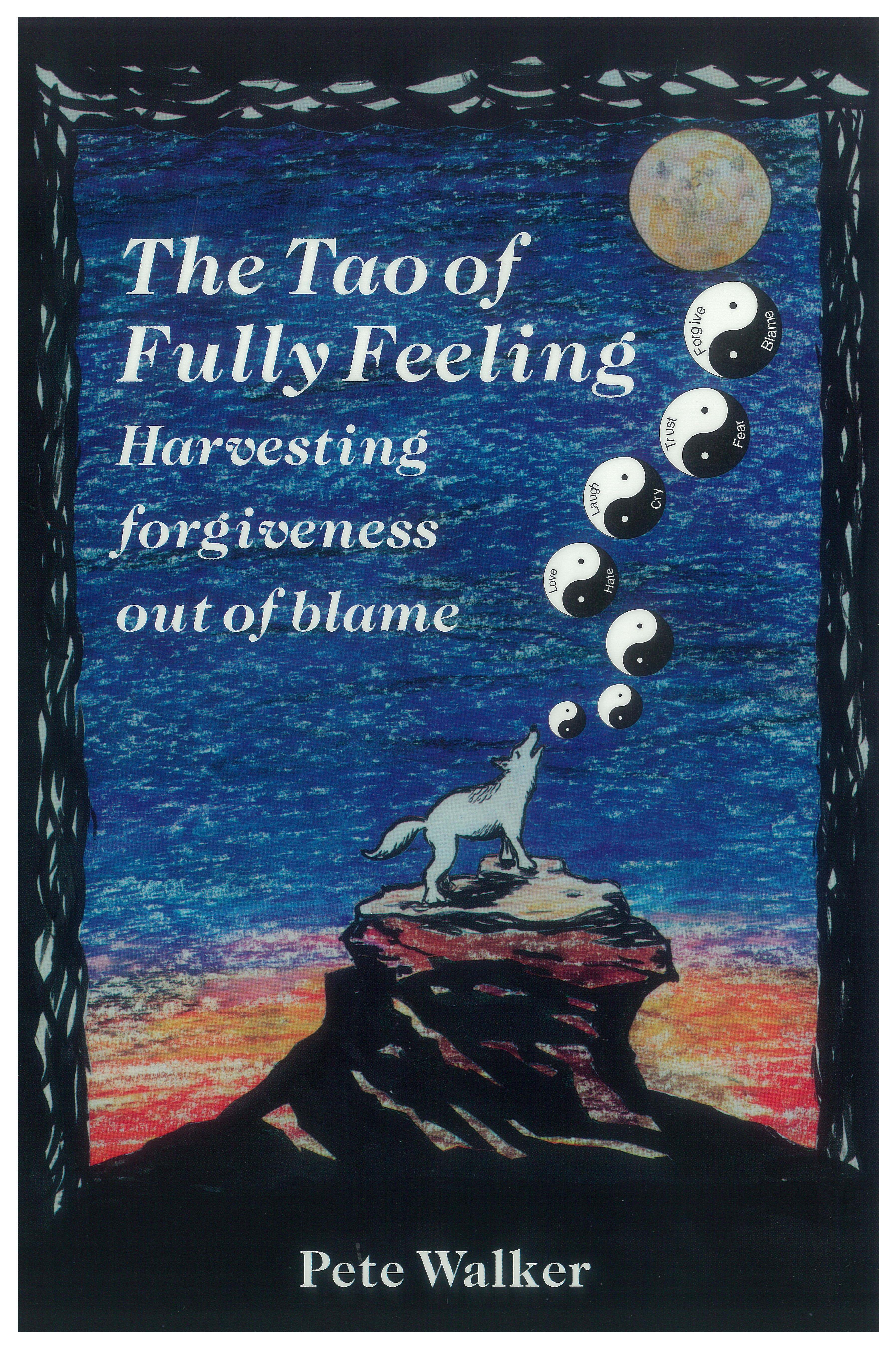The Tao of Fully Feeling